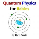 bebekler-icin-kuantum-fizigi